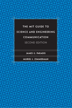 The MIT Guide to Science and Engineering Communication, 2e