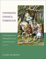 Thinking Things Through, 2e