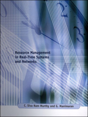Resource Management in Real-Time Systems and Networks