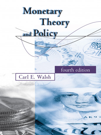 Monetary Theory and Policy, 4e