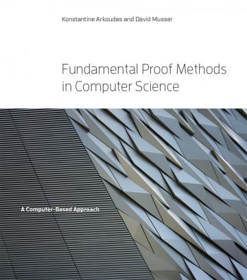 Fundamental Proof Methods In Computer Science