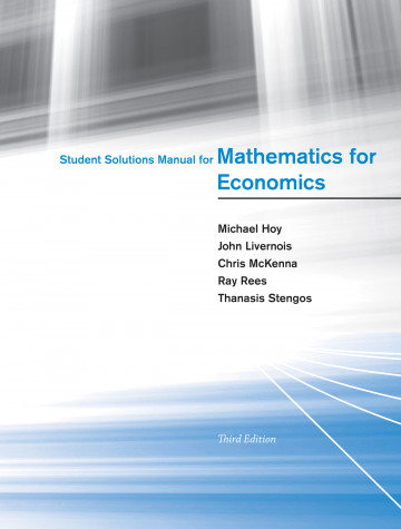 Student Solutions Manual for Mathematics Economics, 3e