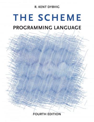The Scheme Programming Language, 4e