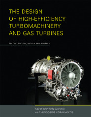 The Design of High-Efficiency Turbomachinery and Gas Turbines, 2e