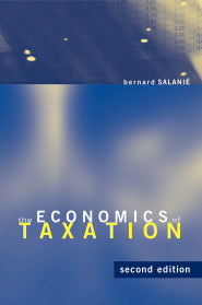 The Economics of Taxation, 2e