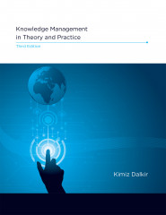 Knowledge Management in Theory and Practice, 3e