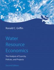Water Resource Economics, Second Edition