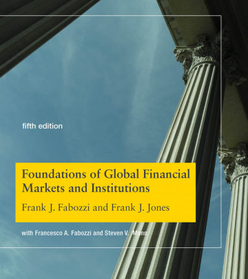 Foundations of Global Financial Markets and Institutions, Fifth