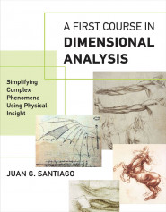 A First Course in Dimensional Analysis