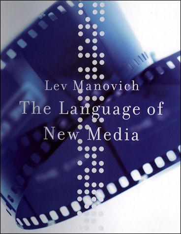 The Language of New Media, 1e