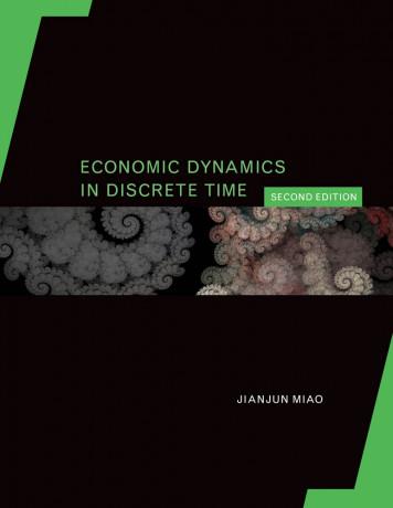 Economic Dynamics in Discrete Time, 2e