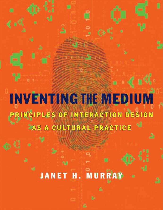 Inventing the Medium, 1e