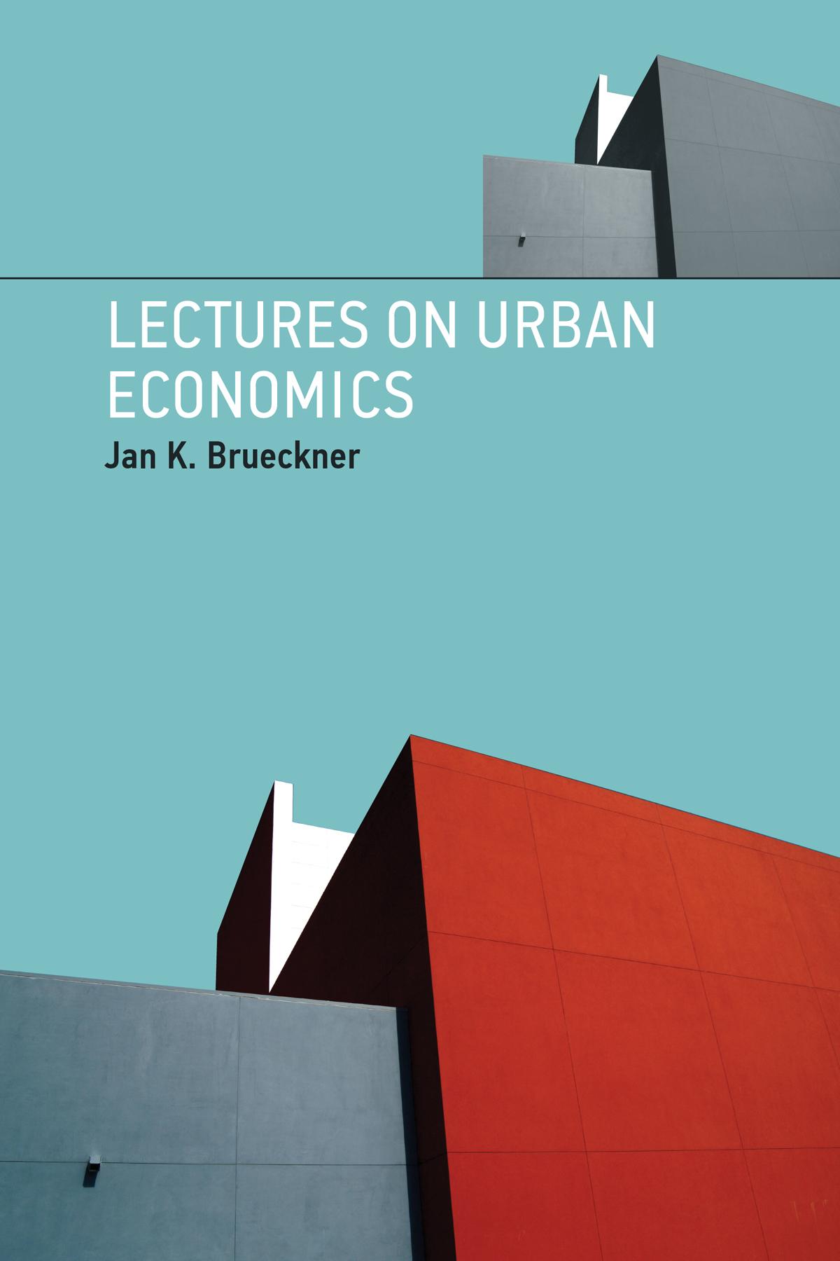Lectures on Urban Economics, 1e