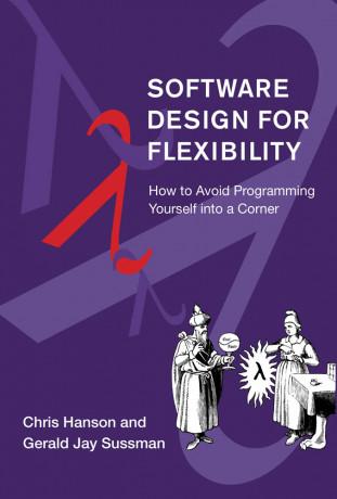 Software Design for Flexibility