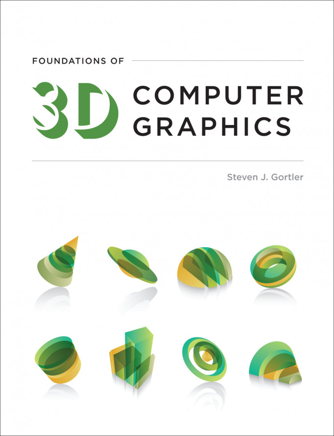 Foundations of 3D Computer Graphics, 1e