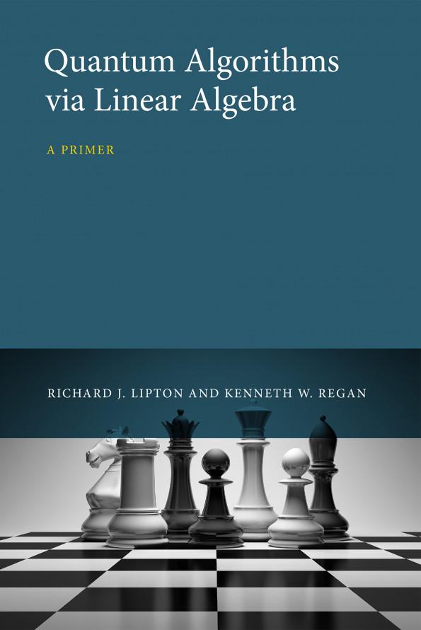 Quantum Algorithms via Linear Algebra, 1e