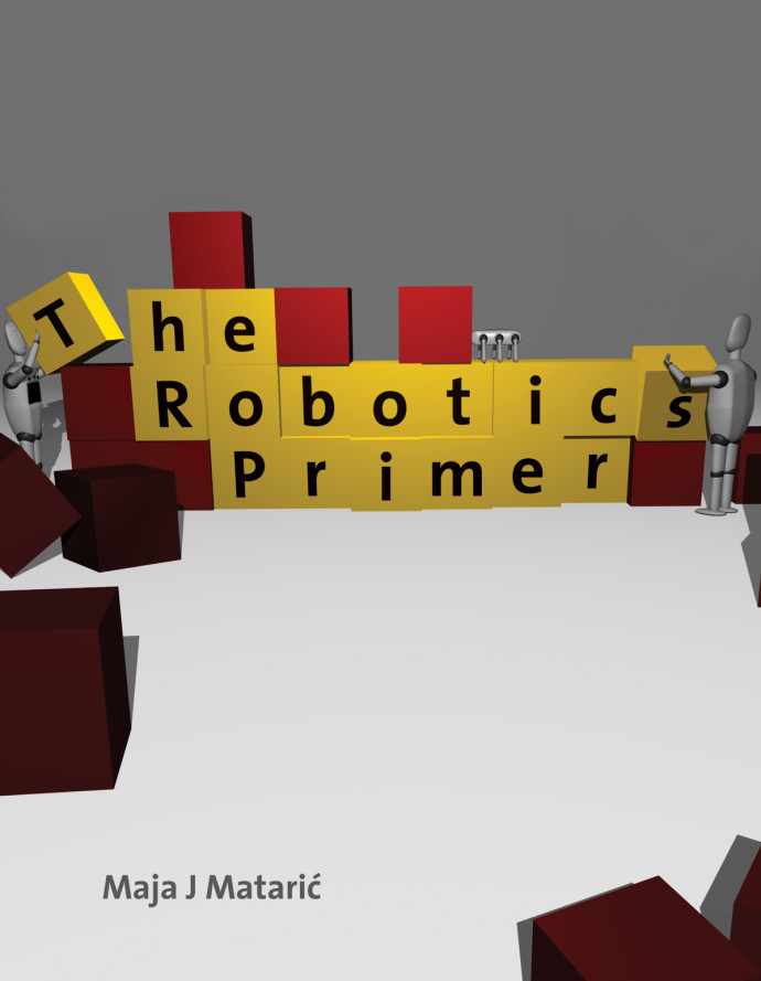 The Robotics Primer, 1e