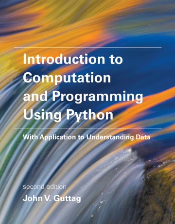 Introduction to Computation and Programming Using Python, 2e
